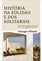 Georges Minois mergulha no universo da solidão e dos solitários