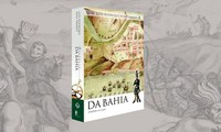 Clássico sobre a história da Bahia ganha edição comemorativa