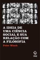 Filósofo Peter Winch discute relação da filosofia com a ciência social