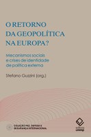 Analistas examinam o ressurgimento da geopolítica em várias partes da Europa
