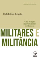 Pesquisador investiga presença da esquerda nas forças armadas brasileiras