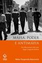 Wálter Maierovitch lança relato envolvente sobre a máfia e seus desdobramentos