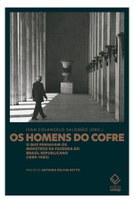 Coletânea analisa o que pensavam os ministros da Fazenda de 1889 a 1985