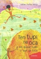 Versos para crianças mostram origem tupi-guarani de palavras do cotidiano