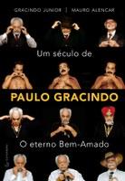 Livro conta a história de um século do ator Paulo Gracindo