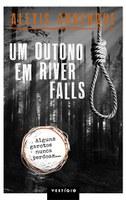 Premiada série policial River Falls ganha segundo volume