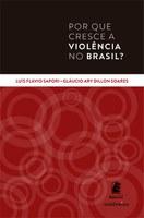 Sociólogos lançam no Rio de Janeiro 'Por que cresce a violência no Brasil?'