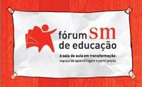Fórum SM de Educação acontece na próxima semana em São Paulo