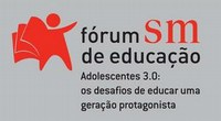 Fórum SM de Educação discute os desafios de ensinar à nova geração de jovens na era digital