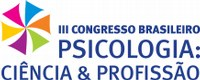 Estudantes de Psicologia podem atuar como monitores no III Congresso Brasileiro Psicologia: Ciência & Profissão