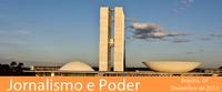Programa leva estudantes de jornalismo ao centro do poder em Brasília
