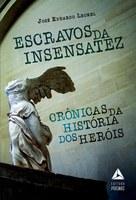 Juiz federal estreia na literatura com contos sobre heróis históricos