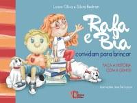 """Contação de história do livro """"Rafa e Bia convidam para brincar"""" neste sábado em São Paulo"""