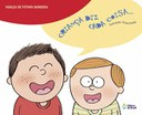 Erros da linguagem infantil ganham abordagem divertida