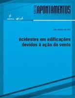 Estudo revela as verdadeiras causas de acidentes em edificações atribuídos ao vento