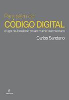 Jornalista e pesquisador reposiciona a comunicação  profissional para um mundo digital, globalizado e dividido