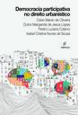 Pesquisadores discutem a participação social no planejamento urbano