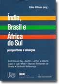 As possibilidades e dificuldades para a formação de alianças entre Brasil, Índia e África