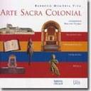 Sessão de autógrafos de 'Arte Sacra Colonial' na Casa das Rosas