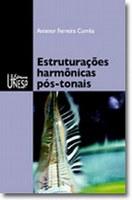 Concerto marca o lançamento do livro 'Estruturações harmônicas pós-tonais'