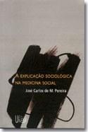 Obra trata da medicina sob o prisma da sociologia
