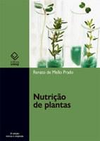 Obra de referência em nutrição de plantas ganha segunda edição revista e ampliada