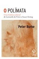 Peter Burke investiga pensadores dedicados a múltiplas áreas do conhecimento