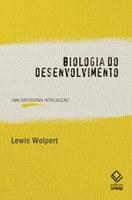 Lewis Wolpert explica como os organismos multicelulares se formam a partir de um simples óvulo fertilizado