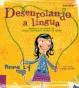 Menina Lu e sua turminha contam a história da língua portuguesa falada no Brasil