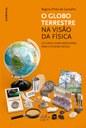Livro revela aspectos do Globo Terrestre sob olhar da Física