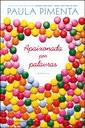 Coletânea de crônicas apresenta Paula Pimenta em primeira pessoa