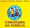 Vila Carmela recebe a Caravana da Família